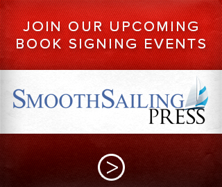 SmoothSailing press, click to join our upcoming book signing events.